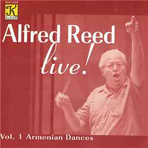 Alfred Reed - Alfred Reed Live! - Vol. 1 Armenian Dances download