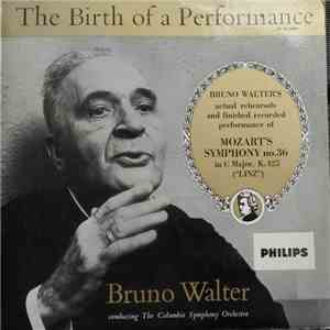 Bruno Walter, The Columbia Symphony Orchestra, Mozart - The Birth Of A Performance download