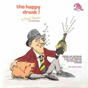 Bub Thomas - The Happy Drunk! download