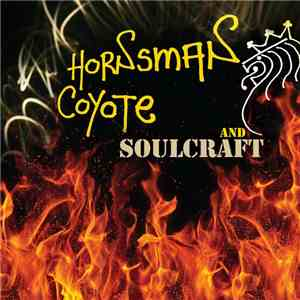Hornsman Coyote, Soulcraft  - Hornsman Coyote & Soulcraft download