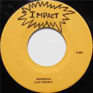 Impact All Star / Lee Perry - How Come You Come / Barbara download