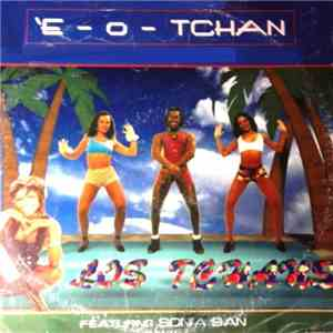 Los Tchans Featuring Sonia San - É-O-Tchan download